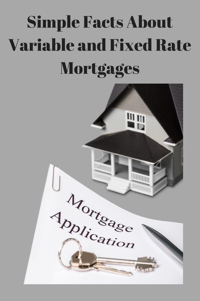 Simple Facts About Variable And Fixed Rate Mortgages Financially Fit Formula